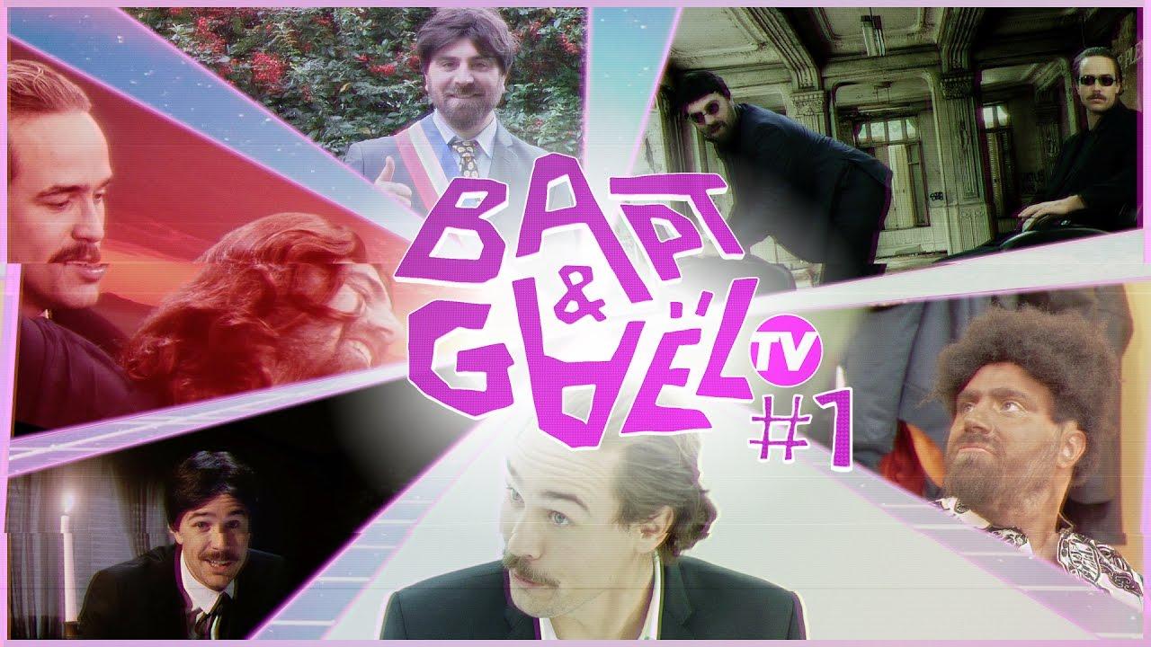 Bapt&GaelTV #1
