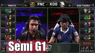 Fnatic vs KOO Tigers | Game 1 Semi Finals LoL S5 World Championship 2015 | FNC vs KOO G1 Worlds