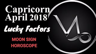 Capricorn April 2018 Horoscope | Makar Rashi Moon Sign (Vedic), Luc...
