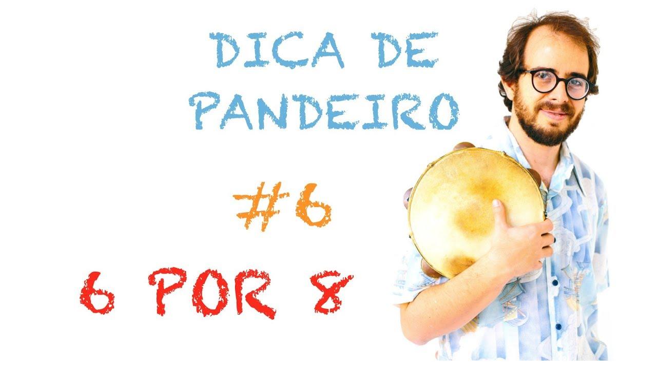 Dica de Pandeiro do Krakowski #6 - 6 por 8 (em Português)