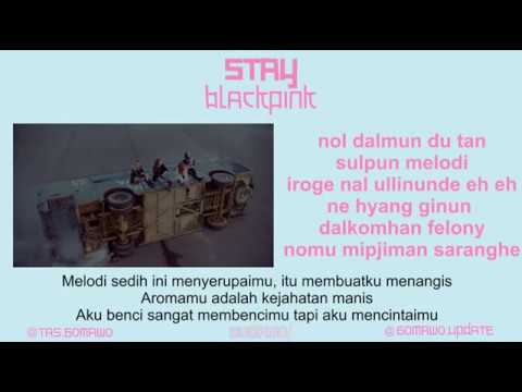 Easy Lyric BLACKPINK - STAY by GOMAWO [Indo Sub]