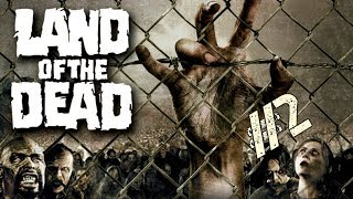 Land of the Dead ¡¡Odio a los Zombies!!-#2