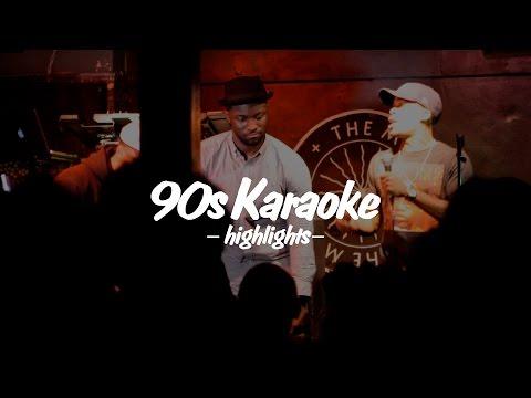 90s KARAOKE HIGHLIGHTS: Nov 2015