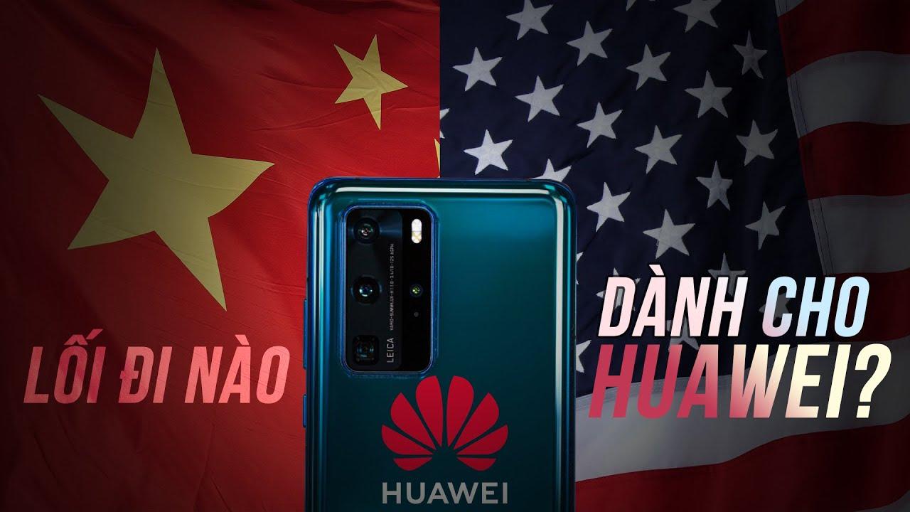 Mỹ Trung Đối Đầu | Huawei Đang Gánh Hậu Quả Như Thế Nào?
