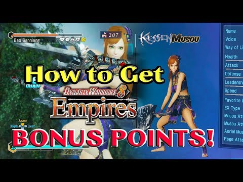 Dynasty Warriors 8 Empires How To Get Many Bonus Points Fast Method Working