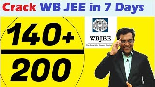 How to Crack WBJEE 2019 in 7 days - Score 140/200 Rapid Revision Preparation Tips