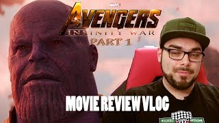'Avengers: Infinity War' Film Review Vlog with NO SPOILERS