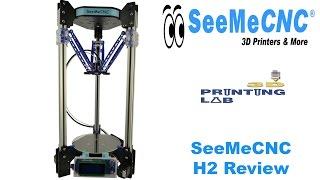 SeeMeCNC H2 Review