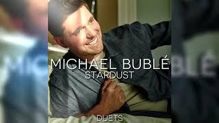 Michael Bublé - Stardust (Ft. Frank Sinatra & Dean Martin)