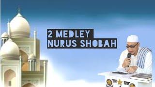 Medley Nurus Shobah