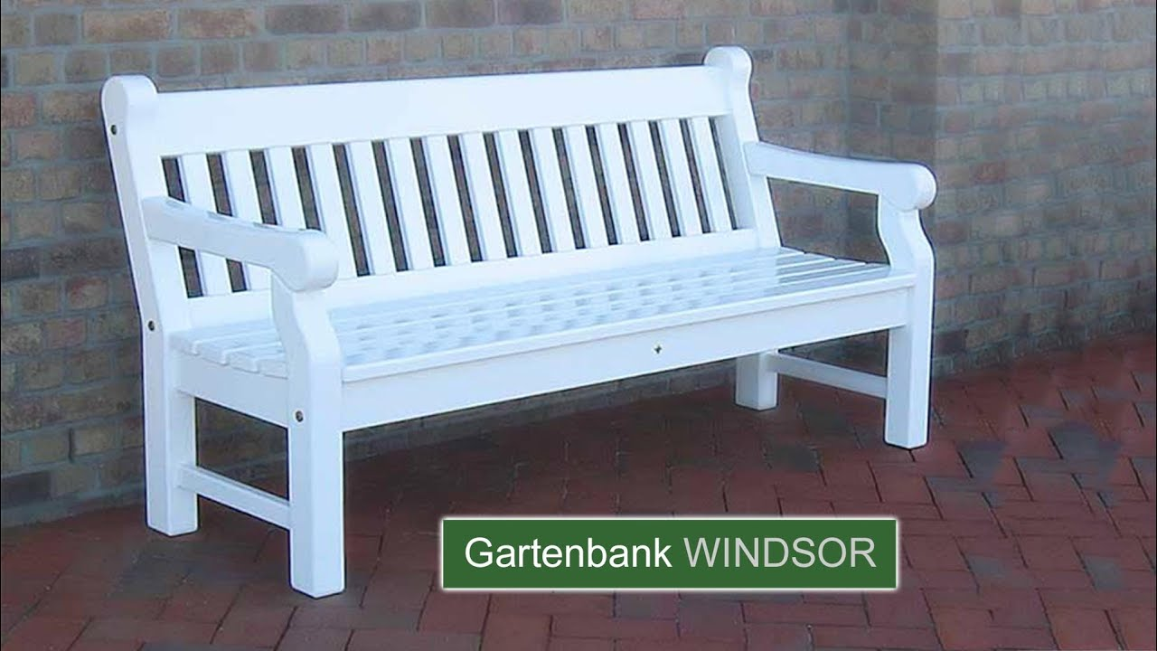 englische gartenbank windsor hartholz weiss 25 jahre garantie youtube. Black Bedroom Furniture Sets. Home Design Ideas