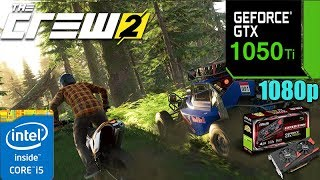 The Crew 2 : GTX 1050TI 4GB | Ultra Settings | 1080p