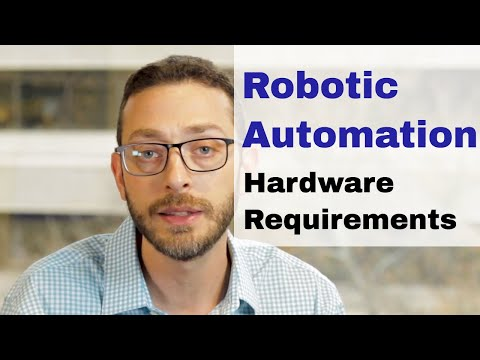 RPA - What hardware infrastructure is needed for Robotic Process Automation