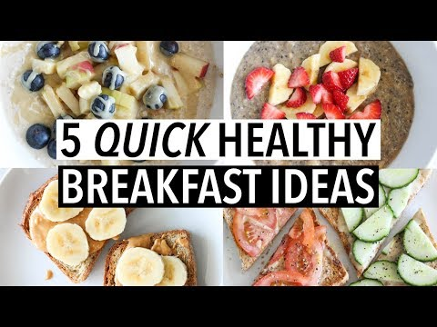 5 QUICK HEALTHY WEEKDAY BREAKFASTS | Easy ideas + recipes!