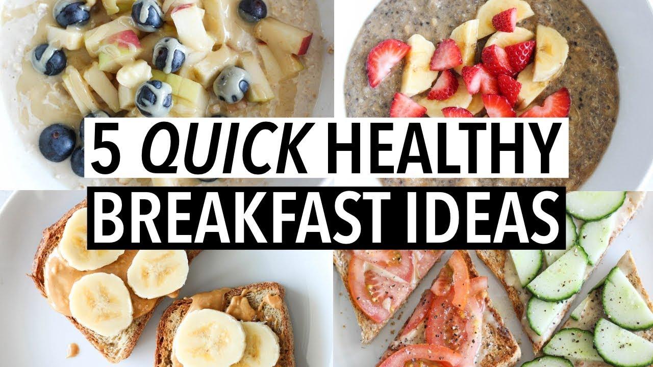 5 Quick Healthy Weekday Breakfasts Easy Ideas Recipes Youtube