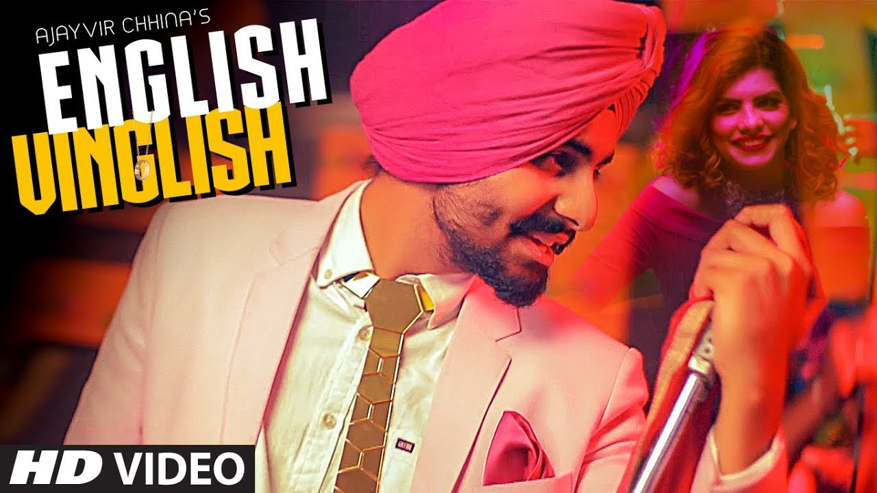 English Vinglish: Ajayvir Chhina (Full Song)   Soul Rockers   Latest Punjabi Songs 2018