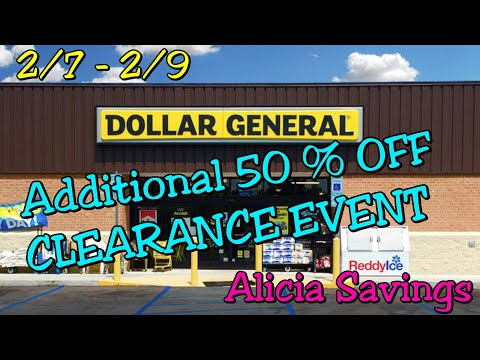 HUGE CLEARANCE EVENT 2/7 - 2/9 Dollar General ADDITIONAL 50 % OFF Clearance Event