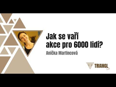 Anička Martincová - Jak se vaří akce pro 6000?
