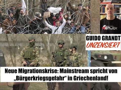GUIDO GRANDT UNZENSIERT: Migrationskrise -Mainstream spricht von Bürgerkriegsgefahr in Griechenland