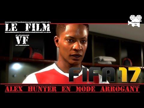 FIFA 17 - ALEX HUNTER en mode Arrogant [voix Françaises] FILMGAME