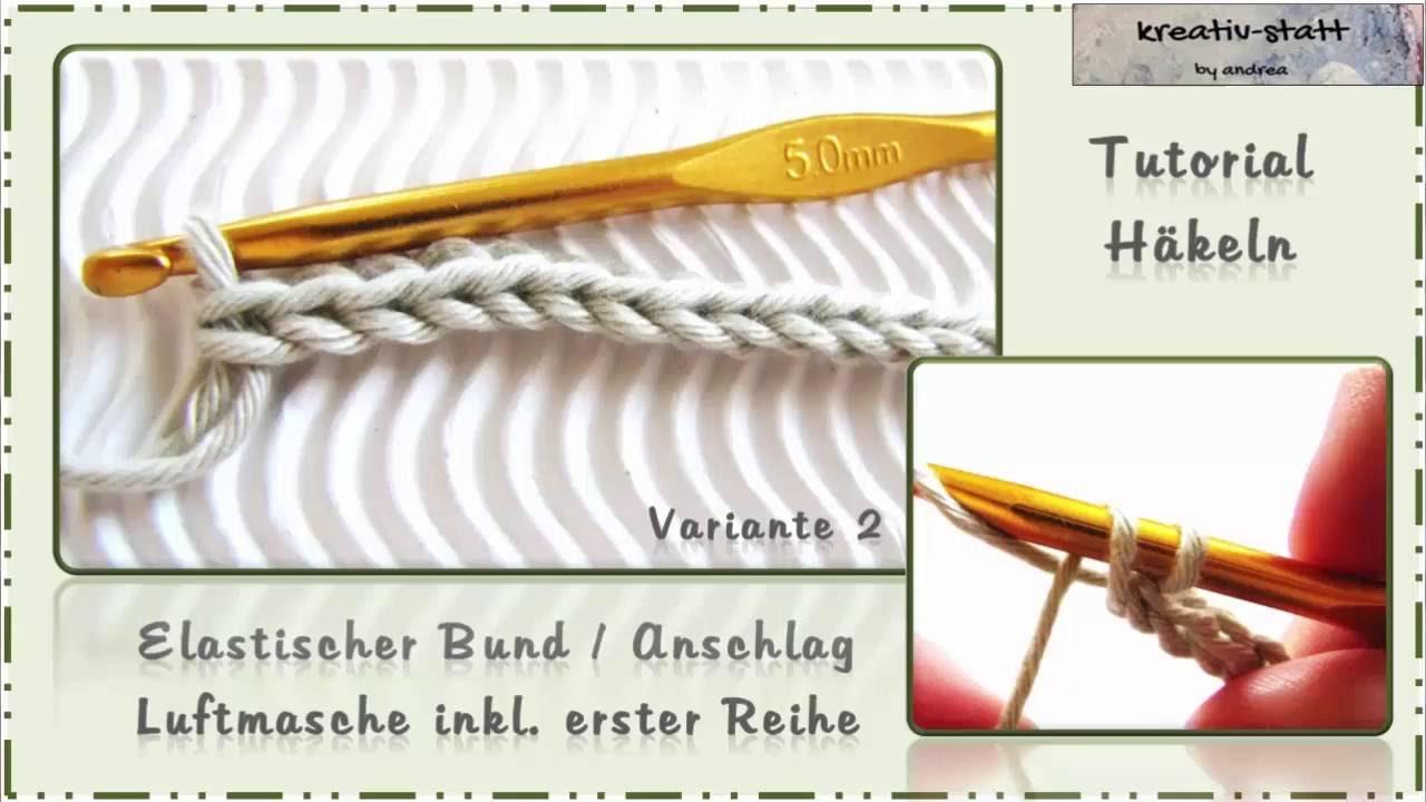 Häkeln Elastischer Anschlag Feste Masche Kette Variante 2