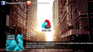Cramp Feat. Lauren Moore - The Ghost Town (Invisible) (Fon.Leman Remix)