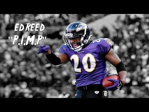 "Ed Reed || "" P.I.M.P"" ᴴᴰ || Ultimate Baltimore Ravens highlights."