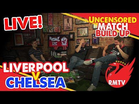 Liverpool v Chelsea | Semi Final 1st Leg | Uncensored Match Build Up Show LIVE