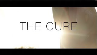 The Cure-A Short Action/Thriller Film