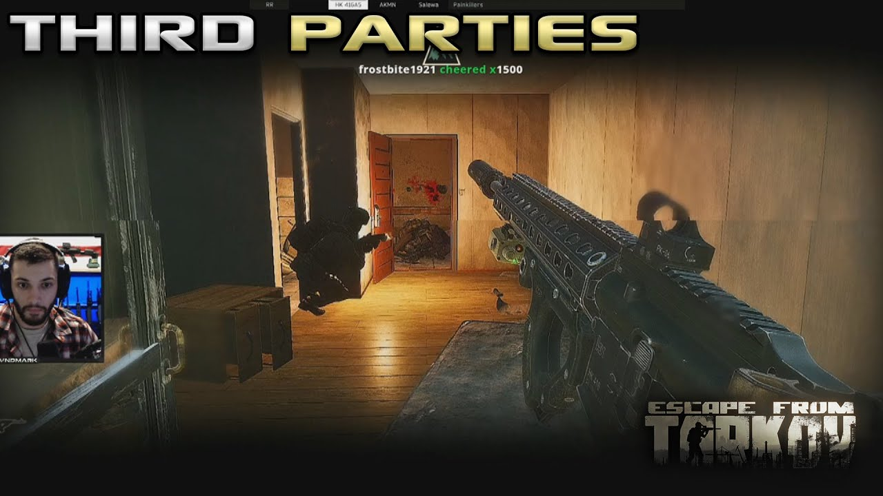 Third Parties - Escape From Tarkov