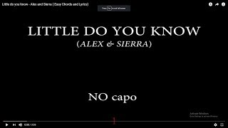 Little Do You Know Chords For Guitar And Piano - Alex And Sierra