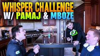 WHISPER CHALLENGE w/ PAMAJ AND MBOZE