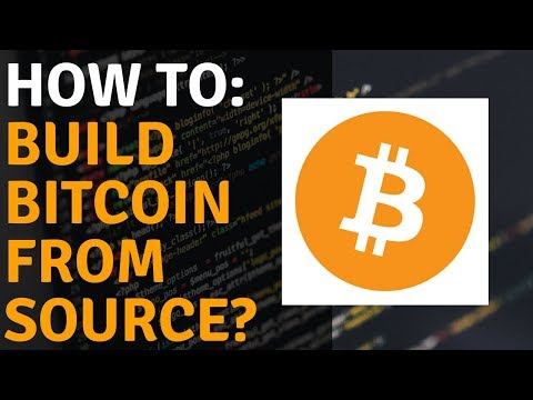 A Guided Tour Through The Bitcoin Source Code Part 6 - Building Bitcoin From Source