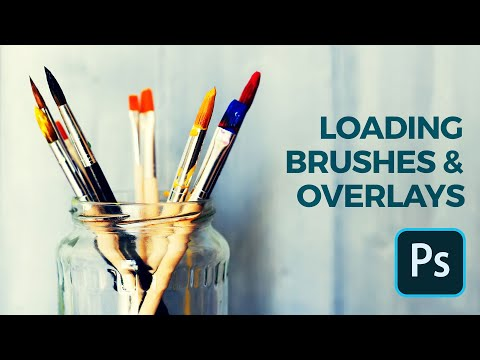 How To Load Brushes And Overlays In Photoshop 2020