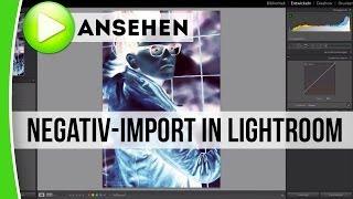 NEGATIVE in Lightroom importieren und umwandeln - caphotos.de