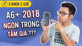 Galaxy A6+ 2018: Đâu là ưu và nhược điểm trên chiếc smartphone này?