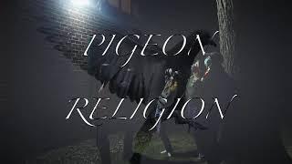 Pigeon Religion - Short Set 032221