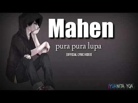 Download Lagu MAHEN-PURA PURA LUPA (Official lyric video) MP3