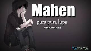 Download MAHEN-PURA PURA LUPA (Official lyric video)