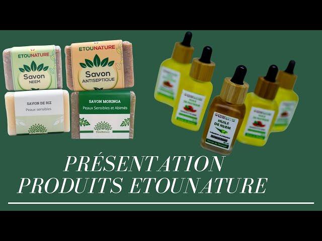 Présentation Produits Etounature