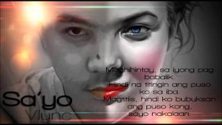 Repeat youtube video Sa'yo by Vlync(With Lyrics)