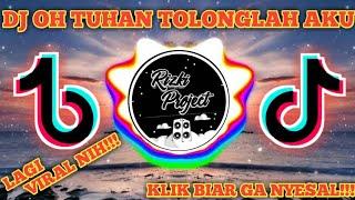 Download Lagu 🔴DJ OH TUHAN TOLONGLAH AKU | DJ TIKTOK VIRAL FULL BASS AND MELODY🔊🎧 | TERBARU 2020 | {Dj Egin G} mp3