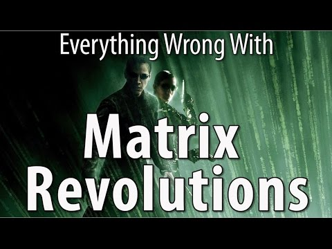 Everything Wrong With The Matrix Revolutions In 17 Minutes Or Less poster