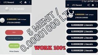 LTC Reward 5 Menit/0.00001000 LTC WALLET (WORK 100%)