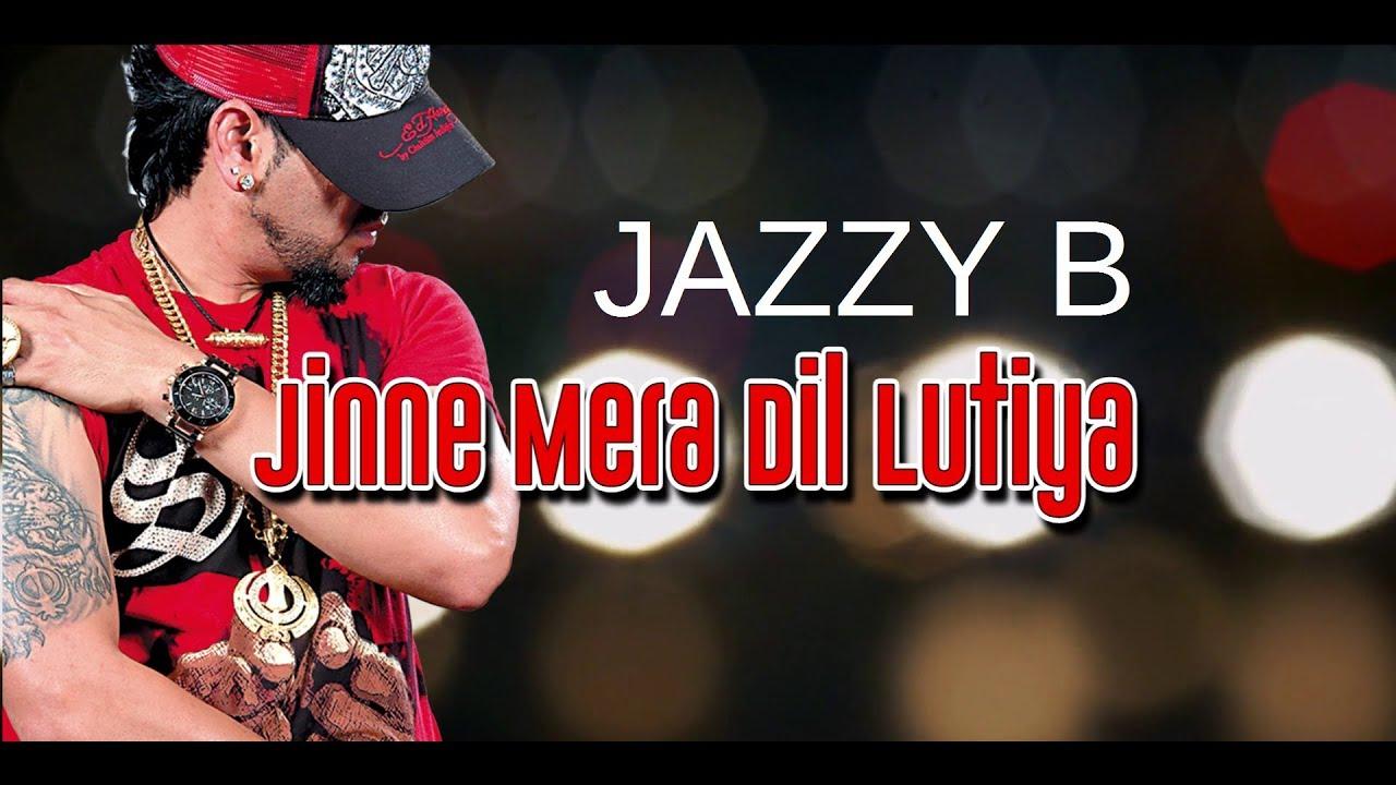 Download JINE MERA DIL LUTEYA (LYRICAL VIDEO) -  JAZZY B FT. APACHE INDIAN - ROMEO