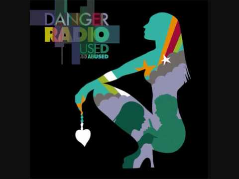 Danger Radio - Broken Man