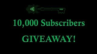 10,000 Subscribers + GIVEAWAY!