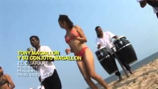 El Cuarare Tony Magallon Y Los Magallones