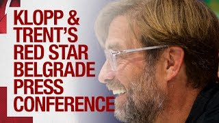 Klopp & Trent 's Champions League press conference | Red Star Belgrade