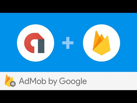 Introducing Firebase and AdMob by Google